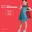 Supermoce dla naszego domu? Ruszyła największa kampania reklamowa w historii ROCKWOOL Polska